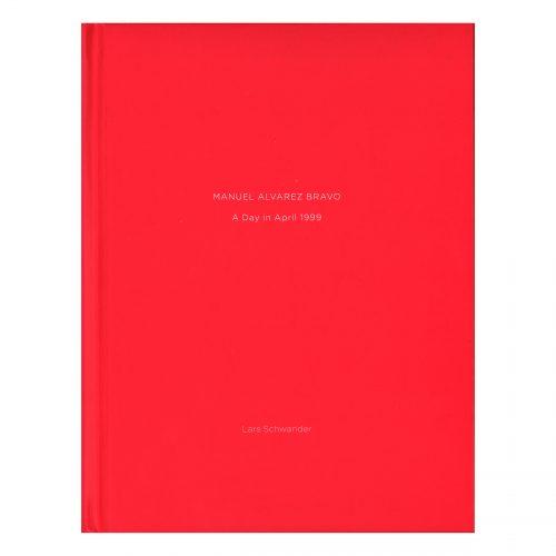 One Picture Book: Manuel Alvarez Bravo, A Day in April 1999