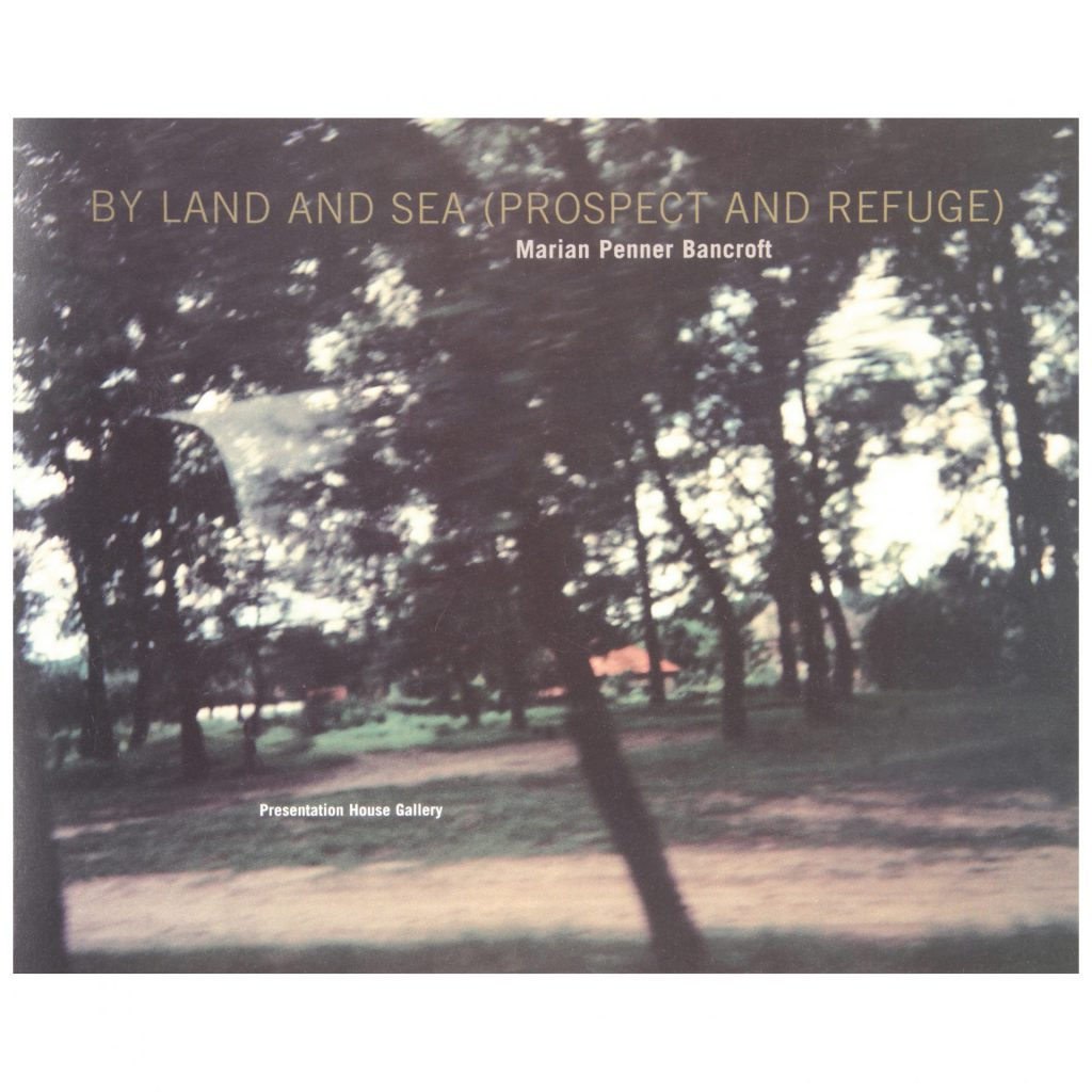 By Land and Sea (Prospect and Refuge) exhibition publication