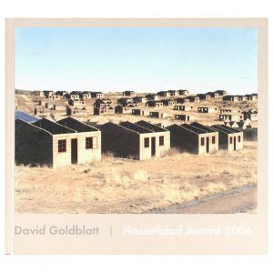 David Goldblatt: Photographs: Hasselblad Award 2006