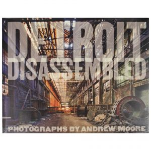 Andrew Moore: Detroit Disassembled