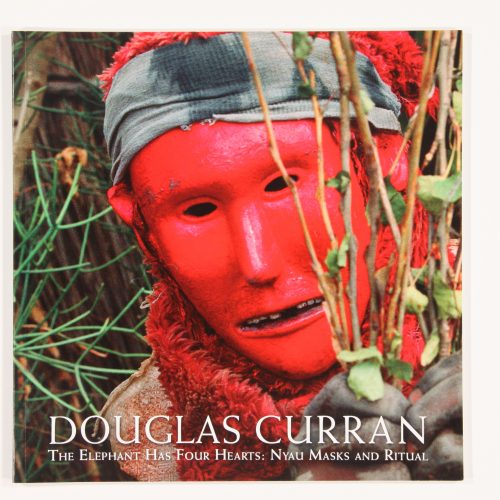 Douglas Curran: The Elephant Has Four Hearts - Nyau Masks and Rituals