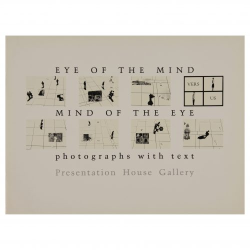 Eye of the Mind / Mind of the Eye: Photographs with Text
