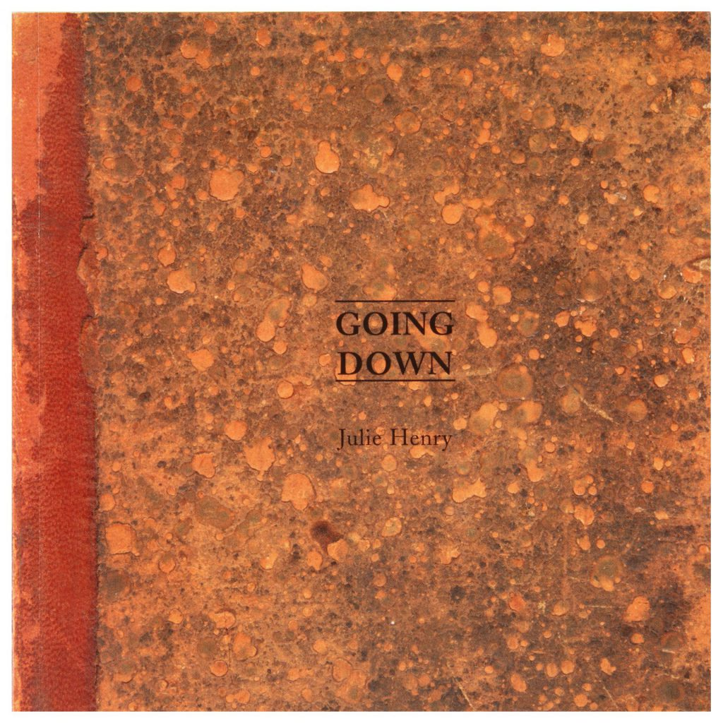 Julie Henry: Going Down