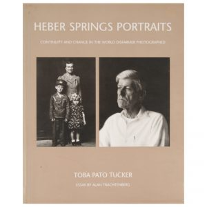 Heber Springs Portraits: Continuity and Change in the World Disfarmer Photographed