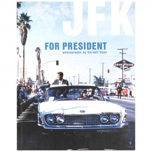 Cornell Capa: JFK For President