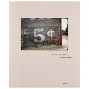 William Christenberry: Kodachromes