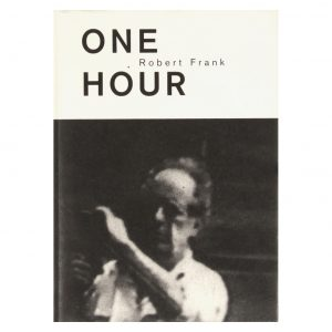 Robert Frank: One Hour