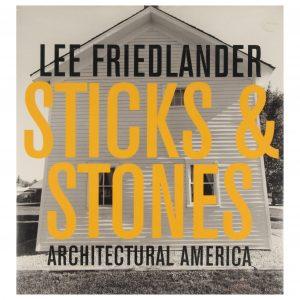 Lee Friedlander: Sticks and Stones, Architectural America