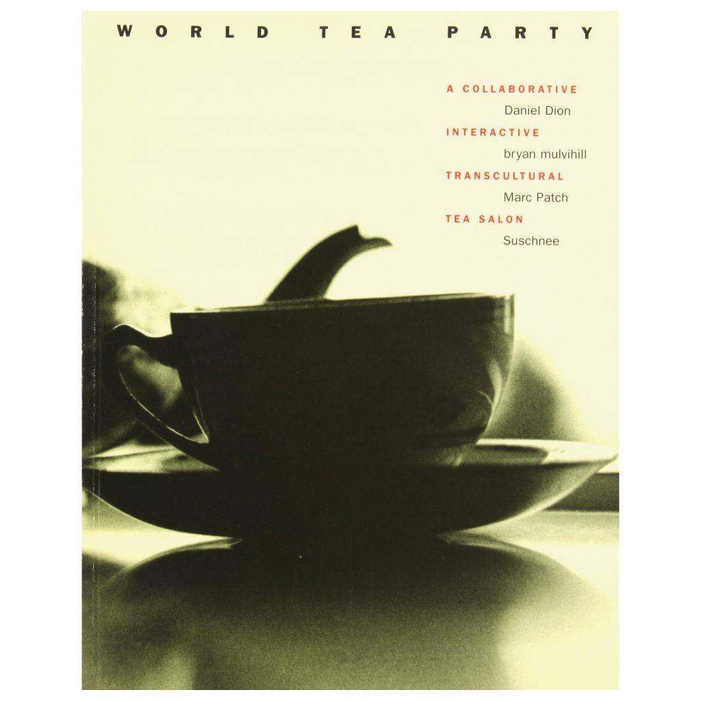 World Tea Party exhibition publication