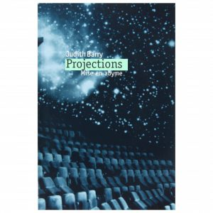 Judith Barry: Projections - Mise en abyme