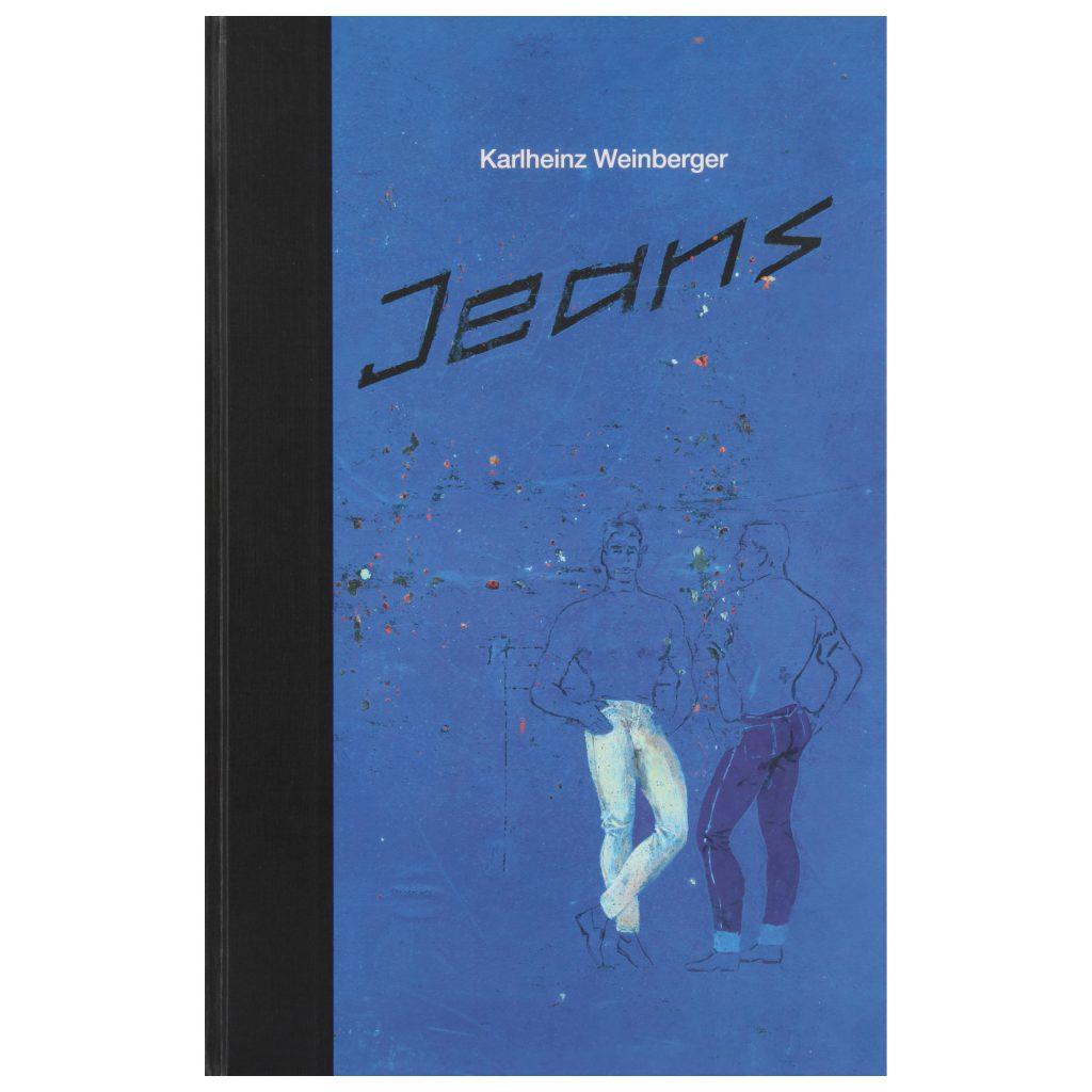 Karlheinz Weinberger Jeans exhibition publication