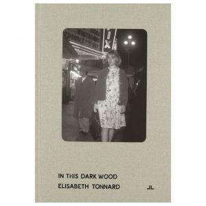 In This Dark Wood: Elizabeth Tonnard