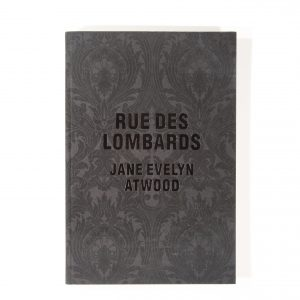 Rue Des Lombards: Jane Eyelyn Atwood