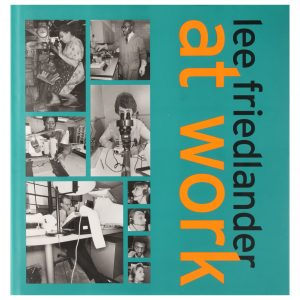 Lee Friedlander: At Work