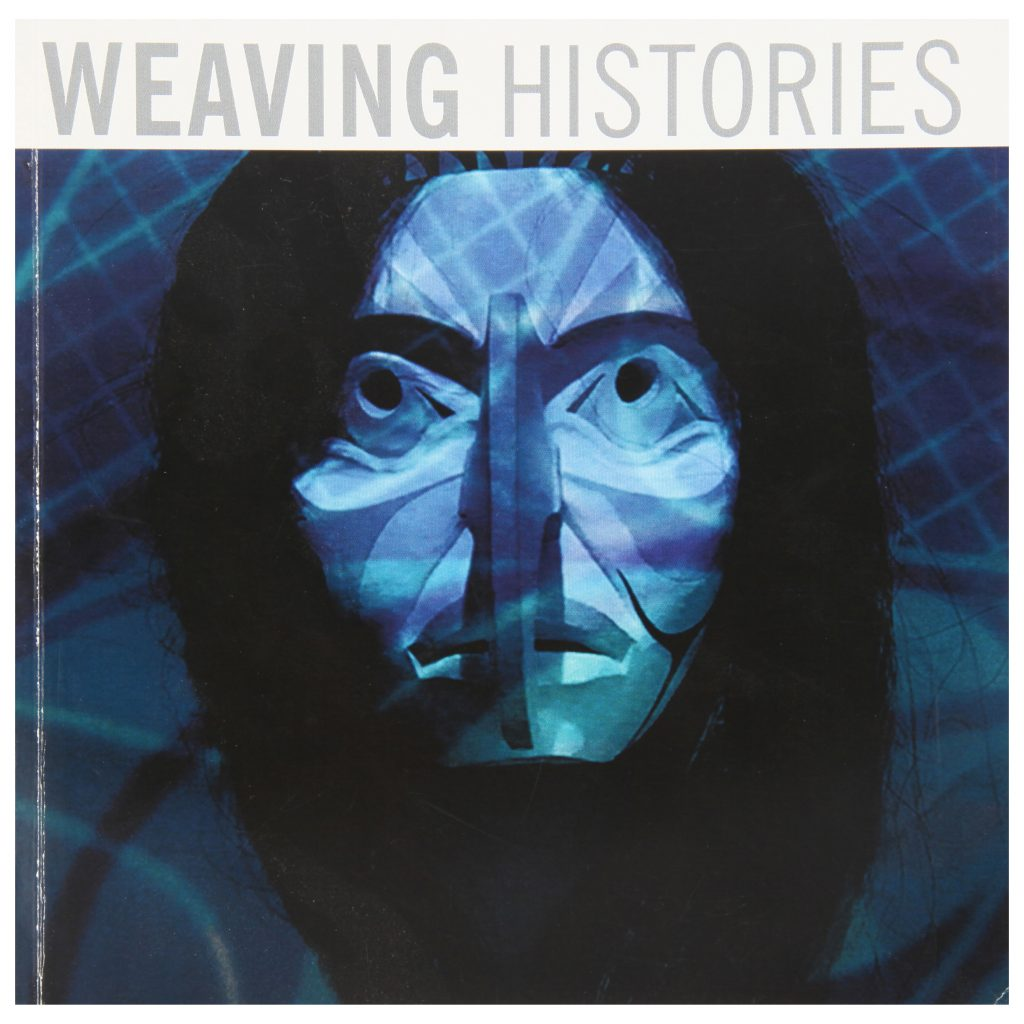Weaving Histories