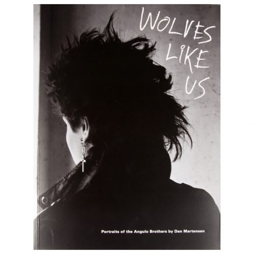 Dan Martensen: Wolves Like Us: Portraits of the Angulo Brothers