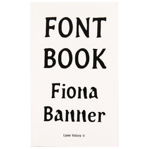 Fiona Banner: Font Book - Lynn Valley 11