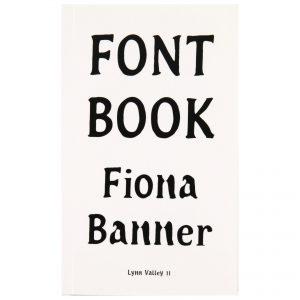 Fiona Banner: Font Book - Lynn Valley 11
