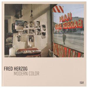 Fred Herzog - Modern Color
