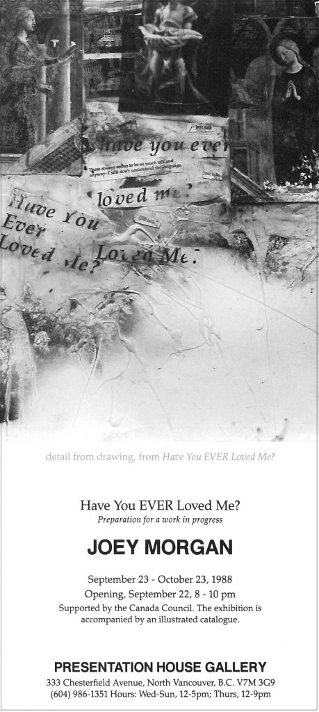 Have you ever loved me, Gallery Invitation