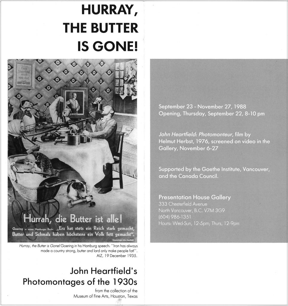 Hurrah the butter is gone, Gallery Invitation