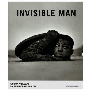 Gordon Parks - Invisible Man