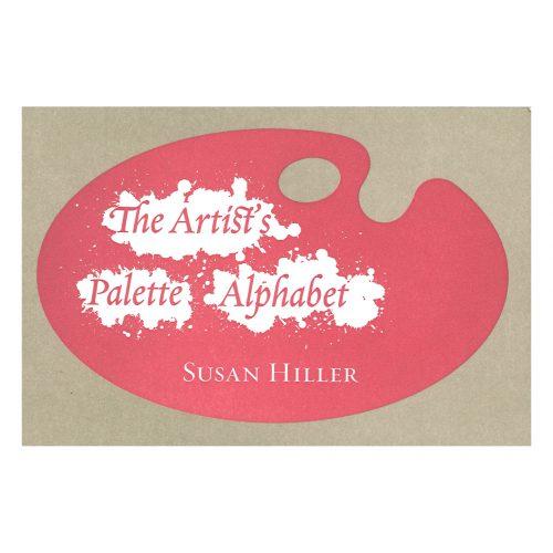 Susan Hiller - The Artist's Palette Alphabet
