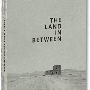 Ursula Schulz-Dornburg - The Land in Between