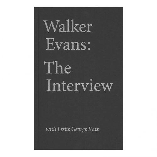Walker Evans - The Interview