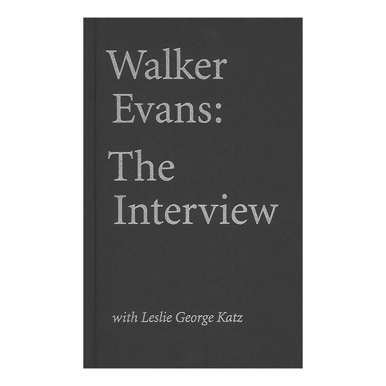 Walker Evans - The Interview