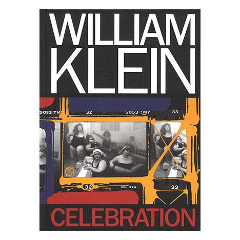 William Klein - Celebration