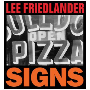Lee Friedlander - SIGNS