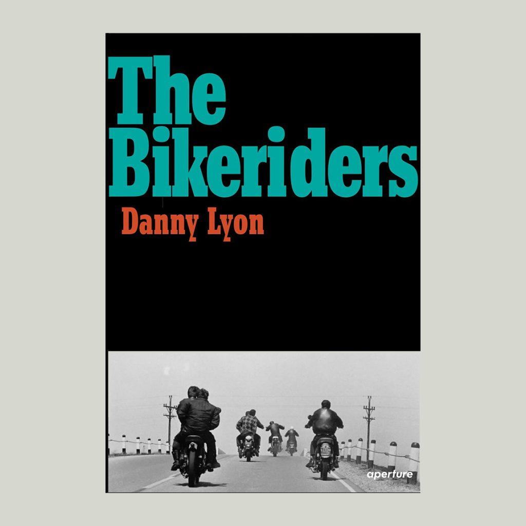 DANNY LYON - BIKERIDERS