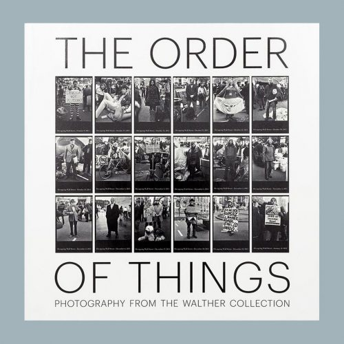 The Order of Things - Photography from the Walther Collection