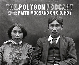 Episode 6: Faith Moosang on C.D. Hoy