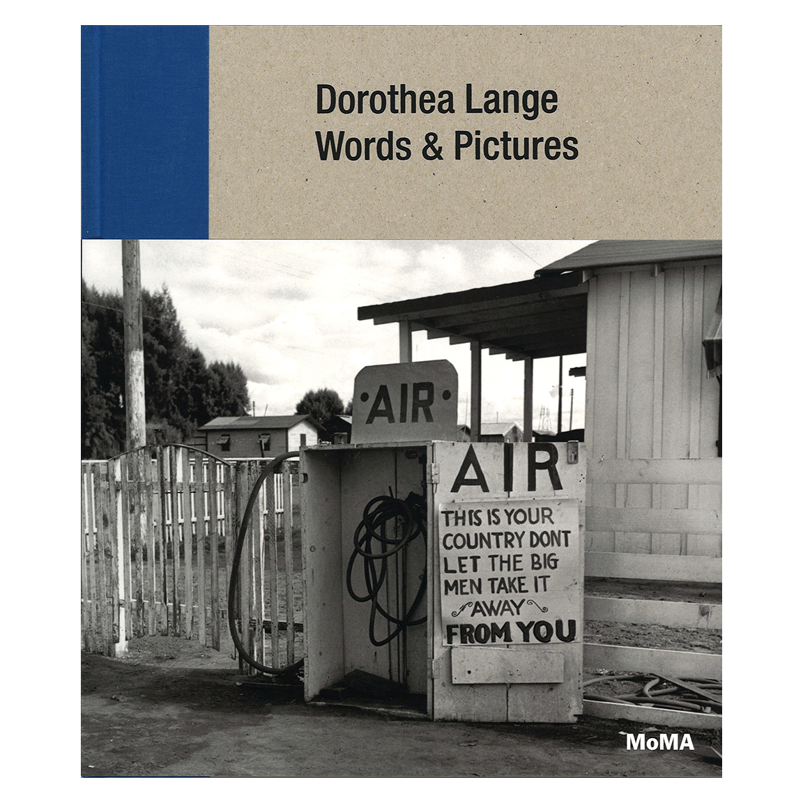 Dorothea Lange - Words & Pictures