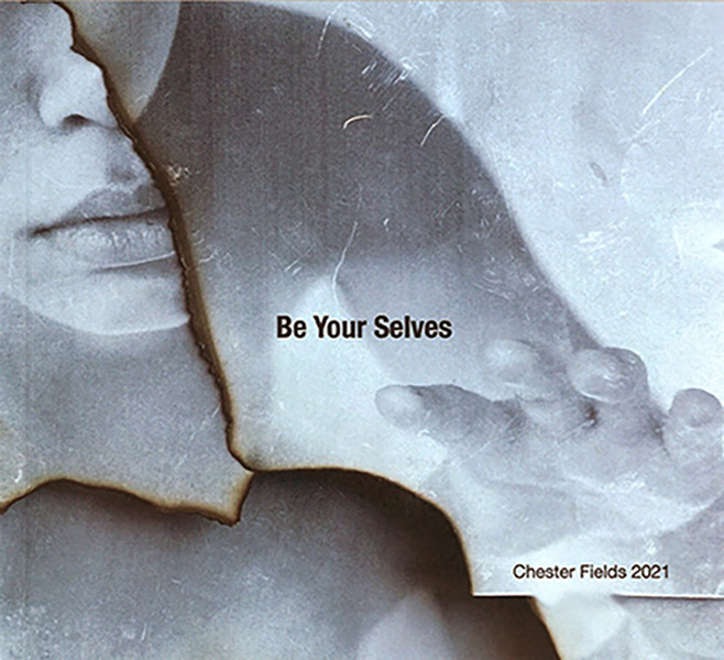 Chester Field 2021 - Be Your Selves