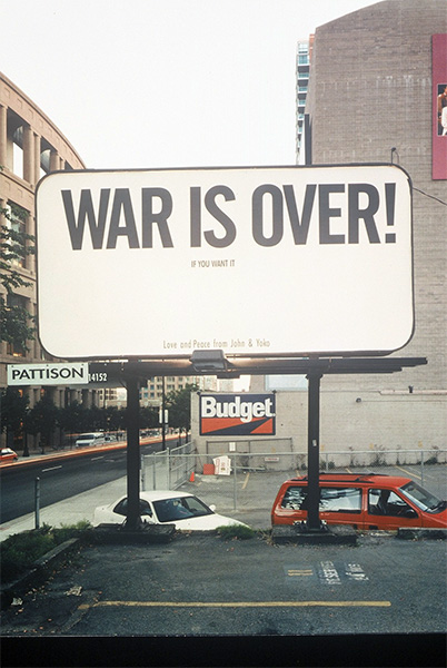 John Lennon and Yoko Ono, War is Over! If You Want It, 1999, Vancouver Billboard project remounted after the original,  with kind permission of Yoko Ono