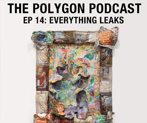Episode 14: Everything Leaks