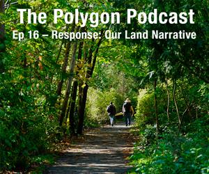 Episode 16: Response Our Land Narrative